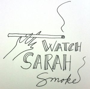 watch sarah smoke