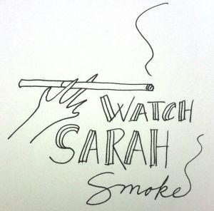 watch sarah smoke
